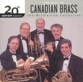 20th Century Masters - The Millennium Collection: The Best of Canadian Brass
