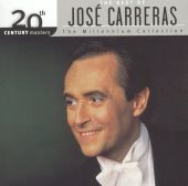 The Best of José Carerras (The Millenium Collection)