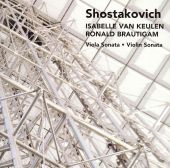 Shostakovich: Sonata for Violin & Piano, Op. 134; Sonata for Viola & Piano, Op. 147