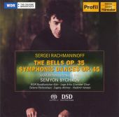 Rachmaninoff: The Bells, Op. 35; Symphonic Dances, Op. 45