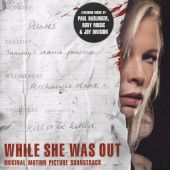 While She Was Out [Original Motion Picture Soundtrack]
