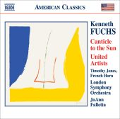 Kenneth Fuchs: Canticle to the Sun; United Artists