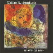 William R. Strickland Is Only the Name
