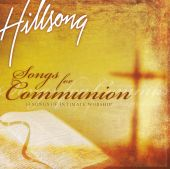 Songs for Communion: 14 Songs of Intimate Worship [Bonus Material]