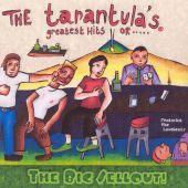 Tarantula's Greatest Hits or...the Big Sellout: Featuring the Love