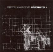 Nightstarter, Vol. 3: Mixed by Freestyle Man