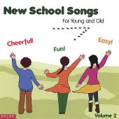 New School Songs for Young and Old, Vol. 2