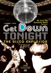 KC & The Sunshine Band Present Get Down Tonight
