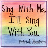 Sing with Me, I'll Sing with You