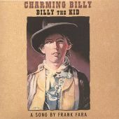Charming Billy, Billy the Kid