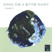 Songs for a Better Planet, Vol. 2