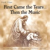 First Came the Tears