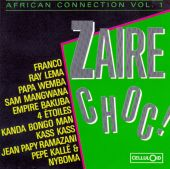 African Connection, Vol. 1: Zaire Choc!