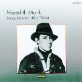 Meredith Monk: Songs from the Hill; Tablet