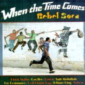 When the Time Comes: Rebel Soca