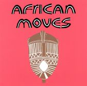 African Moves, Vol. 1