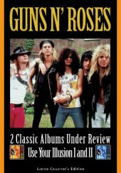 2 Classic Albums Under Review: Use Your Illusion 1 & 2