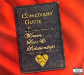 Comedians' Guide to Women, Love and Relationships
