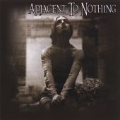 Adjacent to Nothing