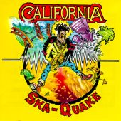 California Ska-Quake, Vol. 1