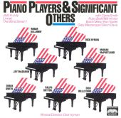 Piano Players & Significant Others (Jazz in July Live at the 92nd Street Y)
