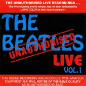 Unauthorised Live, Vol. 1