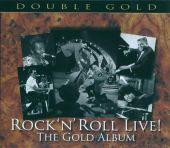 Rock 'N' Roll Live: The Gold Album