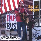 George Bush Is the Anti-Christ: Feel Good Songs for Revolutionaries