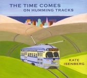 The Time Comes on Humming Tracks