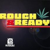 Sound of Reggae Rough and Ready