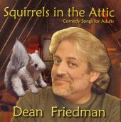 Squirrels in the Attic: Comedy Songs for Adults