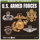 March to Cadence: U.S. Armed Forces