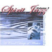 Spirit Jazz, Vol. 3: A Cool Drop of Water