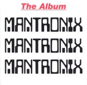 Mantronix: The Album