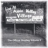 Live at Apple Valley Village: the Official Bootleg , Vol. 2