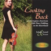 Looking Back at Norwegian-American Old-Time Fiddling in the Heartland