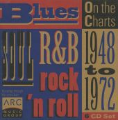 On the Charts: 1948 to 1972 - Blues, Soul, R&B and Rock 'n Roll
