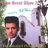 How Great Thou Art: The Greatest Hits of El Vez