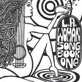 L.A. Woman: Song Book One