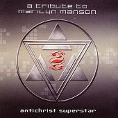 Antichrist Superstar: Tribute to Marilyn Manson