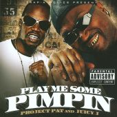Play Me Some Pimpin