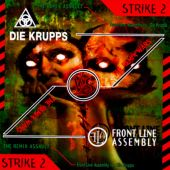 Front Line Assembly VS. Die Krupps: The Remix Wars