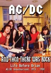 And Then There Was Rock: Life Before Brian