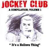 Jockey Club, Vol. 1: It's a Helluva Thing
