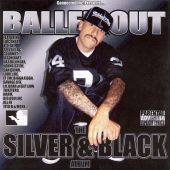 Balled Out: The Silver & Black Album
