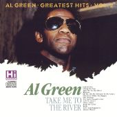 Take Me to the River: Greatest Hits, Vol. 2