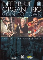 Goin' to Town: Live at the Green Mill [DVD]