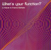 What's Your Function?: A Tribute to Franco Battiato