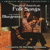 Greatest American Folk Songs: In the Tradition of Bluegrass