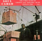 Soul Cargo, Vol. 2: The Early Years of Groove & Popcorn Music